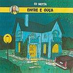 Ed Motta Entre E Ouça (Remasterizado)