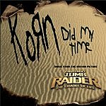 Korn Did My Time (3-Track Maxi-Single)