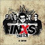 INXS Switch (UK Edition)