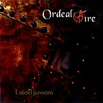 Ordeal By Fire Untold Passions