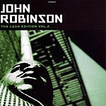 John Robinson The Leak Edition Volume 2