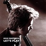 Kyle Eastwood Let's Play (Maxi-Single)