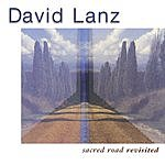 David Lanz Sacred Road Revisited
