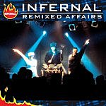 Infernal Remixed Affairs