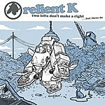 Relient K Two Left's Don't Make A Right... But Three Do (Gold Edition)