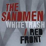 The Sandmen White Trash Red Front