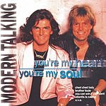 Modern Talking You're My Heart, You're My Soul