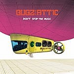 Bugz In The Attic Don't Stop The Music (3-Track Single)