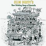 Slim Dusty Slim Dusty's Beer Drinking Songs Of Australia