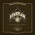 Starflam Donne-Moi De L'Amour