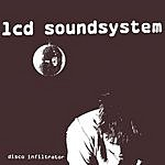 LCD Soundsystem Disco Infiltrator (FK's Infiltrated Vocal)