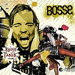 Bosse Keine Panik (5-Track Maxi-Single)