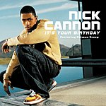 Nick Cannon It's Your Birthday (Edited)
