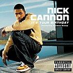 Nick Cannon It's Your Birthday (Parental Advisory)