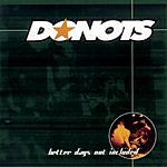 Donots Better Days Not Included