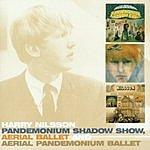 Harry Nilsson Pandemonium Shadow Show/Aerial Ballet/Aerial Pandemonium Ballet