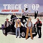 Truck Stop Cowboy-Alarm