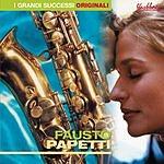Fausto Papetti I Grandi Successi Originali: Fausto Papetti