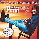 Wolfgang Petry Die Längste Single Der Welt - Teil 2