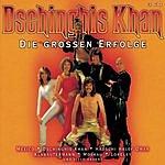 Dschinghis Khan Die Großen Erfolge
