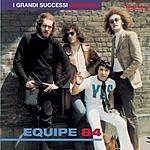 Equipe 84 I Grandi Successi Originali: Equipe 84
