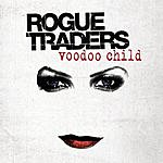 Rogue Traders Voodoo Child (5-Track Single)