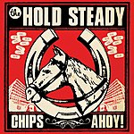 The Hold Steady Chips Ahoy! (Single)
