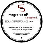 Dancelwerk Integrated EP