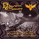 The Black Crowes Freak'n'Roll…Into The Fog