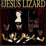 The Jesus Lizard Liar