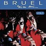 Patrick Bruel Si Ce Soir..., Vol.1 (Live)