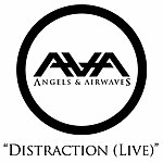 Angels & Airwaves Distraction (Live) (Single)