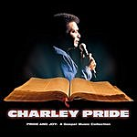 Charley Pride Pride And Joy: A Gospel Music Collection