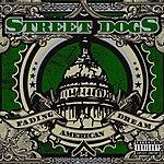 Street Dogs Fading American Dream