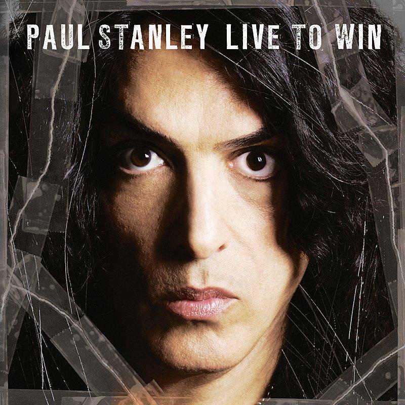 Paul Stanley: 2006 - Live to win - ROCKEROS