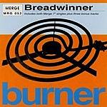 Breadwinner The Burner