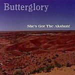 Butterglory She's Got The Akshun! (3-Track Maxi-Single)