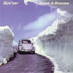 Guv'ner Break A Promise (3-Track Maxi-Single)