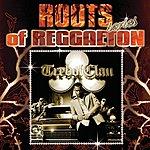 Trebol Clan Roots Of Reggaeton: Los Bacatranes