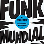 Stereotyp Funk Mundial