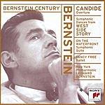 Leonard Bernstein Bernstein Century: Candide Overture/Symphonic Dances/On The Waterfront/Fancy Free