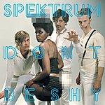 Spektrum Don't Be Shy EP