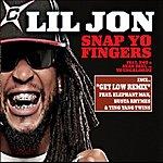 Lil Jon Snap Yo Fingers (4-Track Single)