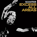 Scooter Excess All Areas: Live 2006