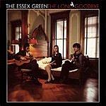 Essex Green The Long Goodbye