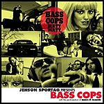 Bass Cops Dirty Dirty (4-Track Maxi-Single)