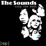 The Sounds Tony The Beat EP