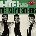 The Isley Brothers Rhino Hi-Five: The Isley Brothers