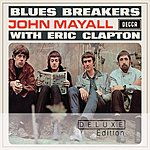 John Mayall & The Bluesbreakers Bluesbreakers (Deluxe Edition)