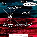 Hoagy Carmichael The Stardust Road